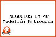 NEGOCIOS LA 48 Medellín Antioquia