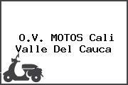 O.V. MOTOS Cali Valle Del Cauca