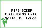 PIPE BIKER CICLOMOTOS Cali Valle Del Cauca