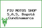 PIU MOTOS SHOP S.A.S. Bogotá Cundinamarca