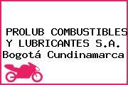 PROLUB COMBUSTIBLES Y LUBRICANTES S.A. Bogotá Cundinamarca