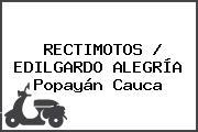 RECTIMOTOS / EDILGARDO ALEGRÍA Popayán Cauca