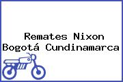 Remates Nixon Bogotá Cundinamarca
