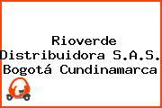 Rioverde Distribuidora S.A.S. Bogotá Cundinamarca
