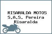 RISARALDA MOTOS S.A.S. Pereira Risaralda