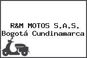 R&M MOTOS S.A.S. Bogotá Cundinamarca