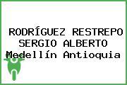 RODRÍGUEZ RESTREPO SERGIO ALBERTO Medellín Antioquia