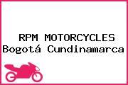 RPM MOTORCYCLES Bogotá Cundinamarca