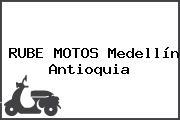 RUBE MOTOS Medellín Antioquia