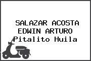 SALAZAR ACOSTA EDWIN ARTURO Pitalito Huila