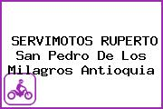 SERVIMOTOS RUPERTO San Pedro De Los Milagros Antioquia