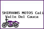 SHIRVANS MOTOS Cali Valle Del Cauca