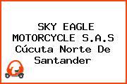 Sky Eagle Motorcycle S.A.S Cúcuta Norte De Santander