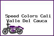 Speed Colors Cali Valle Del Cauca