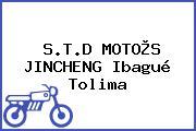 S.T.D MOTO®S JINCHENG Ibagué Tolima