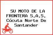 SU MOTO DE LA FRONTERA S.A.S. Cúcuta Norte De Santander