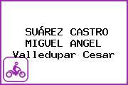 SUÁREZ CASTRO MIGUEL ANGEL Valledupar Cesar