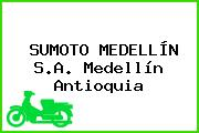 SUMOTO MEDELLÍN S.A. Medellín Antioquia