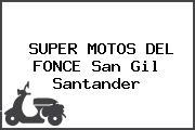SUPER MOTOS DEL FONCE San Gil Santander