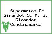 Supermotos De Girardot S. A. S. Girardot Cundinamarca
