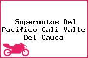 Supermotos Del Pacífico Cali Valle Del Cauca