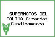 SUPERMOTOS DEL TOLIMA Girardot Cundinamarca