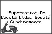 Supermottos De Bogotá Ltda. Bogotá Cundinamarca