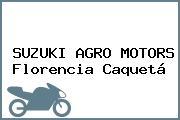 SUZUKI AGRO MOTORS Florencia Caquetá