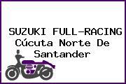 SUZUKI FULL-RACING Cúcuta Norte De Santander
