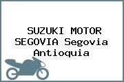 SUZUKI MOTOR SEGOVIA Segovia Antioquia