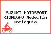 SUZUKI MOTOSPORT RIONEGRO Medellín Antioquia