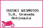 SUZUKI WISMOTOS S.A. Granada Antioquia