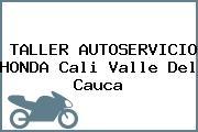 TALLER AUTOSERVICIO HONDA Cali Valle Del Cauca