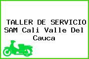 TALLER DE SERVICIO SAM Cali Valle Del Cauca