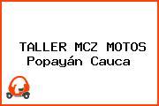 TALLER MCZ MOTOS Popayán Cauca