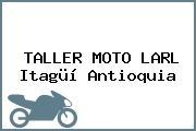 TALLER MOTO LARL Itagüí Antioquia