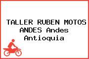 TALLER RUBEN MOTOS ANDES Andes Antioquia