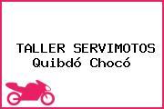 TALLER SERVIMOTOS Quibdó Chocó