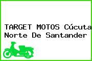 TARGET MOTOS Cúcuta Norte De Santander