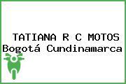 TATIANA R C MOTOS Bogotá Cundinamarca