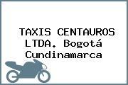 TAXIS CENTAUROS LTDA. Bogotá Cundinamarca