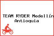 TEAM RYDER Medellín Antioquia