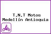 T.N.T Motos Medellín Antioquia