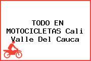 TODO EN MOTOCICLETAS Cali Valle Del Cauca