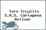 Toro Trujillo S.A.S. Cartagena Bolívar
