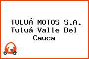 TULUÁ MOTOS S.A. Tuluá Valle Del Cauca