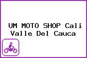 UM MOTO SHOP Cali Valle Del Cauca