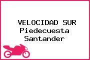 VELOCIDAD SUR Piedecuesta Santander