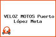 VELOZ MOTOS Puerto López Meta