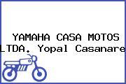 YAMAHA CASA MOTOS LTDA. Yopal Casanare